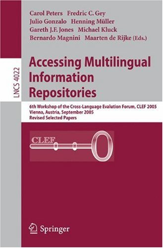 Accessing Multilingual Information Repositories, 6 conf., CLEF 2005