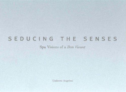 seducing-the-senses-spa-visions-of-a-bon-vivant-creating-the-luxury-spa-experience