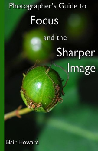 photographers-guide-to-focus-and-the-sharper-image