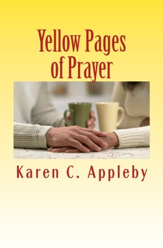 yellow-pages-of-prayer-teaching-how-to-pray-and-guiding-in-disciplined-prayer-and-intercession