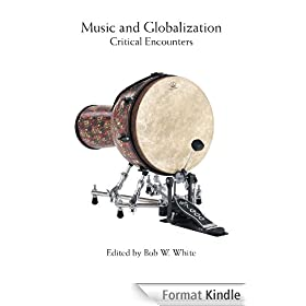 Music and Globalization: Critical Encounters