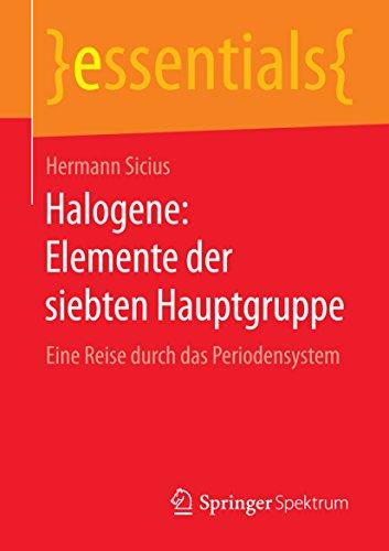 halogene-elemente-der-siebten-hauptgruppe-eine-reise-durch-das-periodensystem-essentials