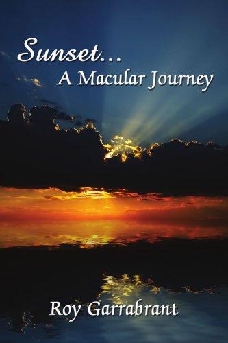 Sunset...A Macular Journey