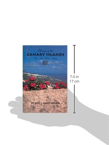 Pleasures of the Canary Islands: Wine, Food, Beauty, Mystery