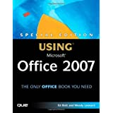 Special Edition Using Microsoft Office 2007 ~ Woody Leonhard