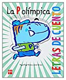 La P olimpica / The Olympic P (Letras De Cuento / Stories of Letters) (Spanish Edition) (8467520507) by Pacheco, Miguel Angel