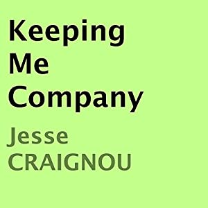 Keeping Me Company Audiobook