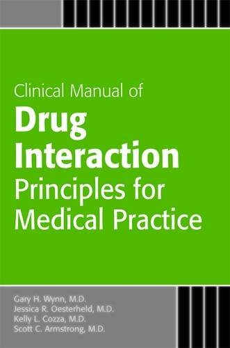 Manual of Drug Interaction Principles for Medical Practice: The P450 System (Concise Guides)