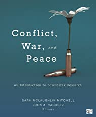 Conflict, War, and Peace: An Introduction to Scientific Research