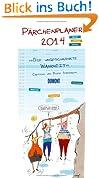Birte Strohmayer - Die ungeschminkte Wahrheit - Notizkalender 2014: Planer für zwei