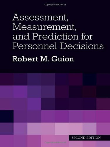 Assessment, Measurement, and Prediction for Personnel...