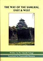 The Way of the Samurai, East & West: A…