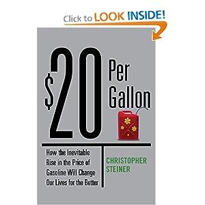 $20 Per Gallon - Christopher Steiner