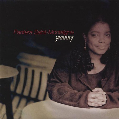 Yummy by Pantera Saint-Montaigne (2004-08-02)