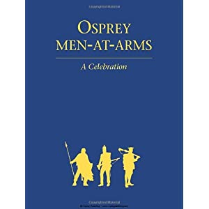 Osprey - Men at Arms (Complete Series)