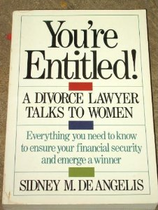 You're Entitled: A Divorce Lawyer Talks to Woman