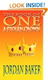 A Stolen Crown (The Book of One 2)