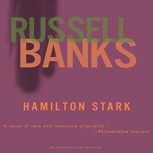 Hamilton Stark | [Russell Banks]