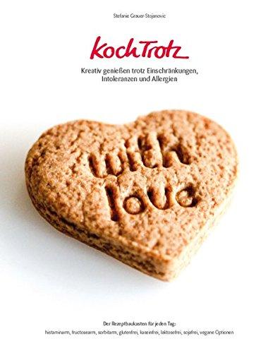 KochTrotz-Kreativ-genieen-trotz-Einschrnkungen-Intoleranzen-und-Allergien-Der-Rezeptbaukasten-fr-jeden-Tag-histaminarm-fructosearm--vegane-Optionen-KochTrotz-Kochbuch
