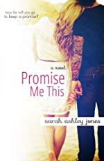 Promise Me This (Promise Me Series)