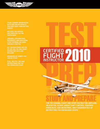 Certified Flight Instructor Test Prep 2010: Study and...
