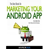 The Best Book On Marketing Your Android App ~ Eddie Kim (Android...