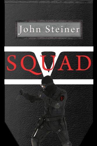 Book: Squad V by John Steiner