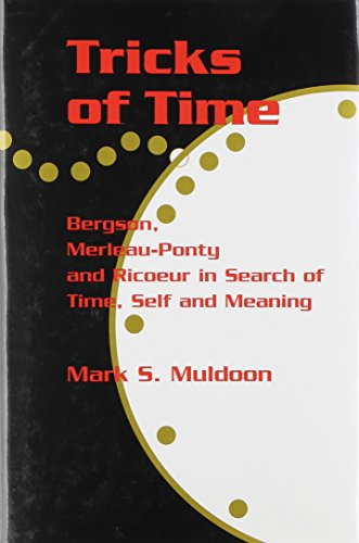 TRICKS-OF-TIME-BERGSON-MERLEAU-PONTY-AND-RICOEUR-IN-SEARCH-OF-By-Mark-S-VG