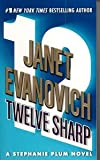 img - for (TWELVE SHARP) BY EVANOVICH, JANET(Author)St. Martin's Press[Publisher]Mass Market Paperback{Twelve Sharp} on 19 Jun -2007 book / textbook / text book