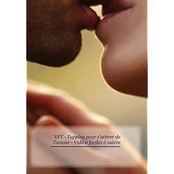 EFT - Tapping - Attirer de l'amour - Vidéos faciles à suivre