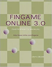 FinGame 5 0 Participant s Manual with Registration by Leroy Brooks