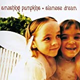 Siamese Dream by Smashing Pumpkins (1993-08-10) 【並行輸入品】