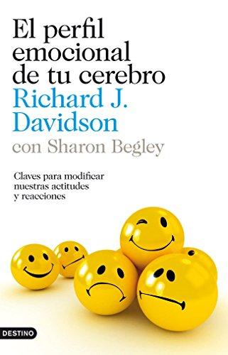 Richard J. Davidson, Sharon Begley  Ferran Meler Ortí - El perfil emocional de tu cerebro
