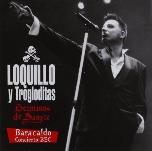 Loquillo Y Trogloditas - Sus Mejores Temas Y Su Album