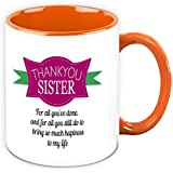 Mug For Sister - HomeSoGood Thank You Sister White Ceramic Coffee Mug - 325 Ml