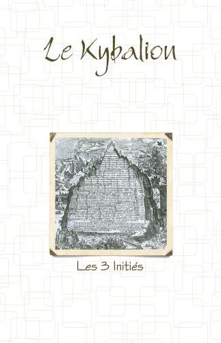 Le Kybalion  [Inities, Les 3] (Tapa Blanda)