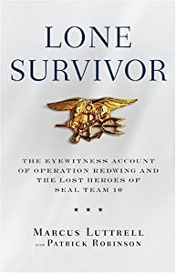 "Cover of ""Lone Survivor: The Eyewitness A..."