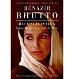 img - for By Benazir Bhutto Reconciliation: Islam, Democracy, and the West (Reprint) book / textbook / text book