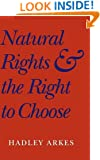 Natural Rights and the Right to Choose