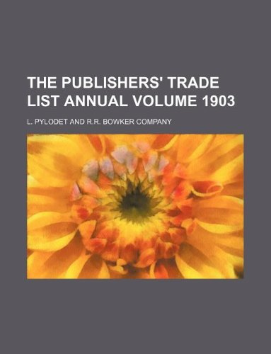 The Publishers' trade list annual Volume 1903