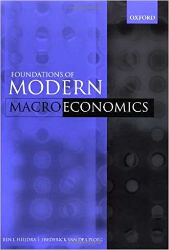 The Foundations of Modern Macroeconomics written by Ben J. Heijdra