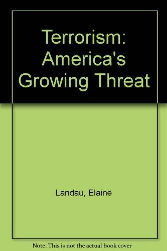 Terrorism: America's Growing Threat