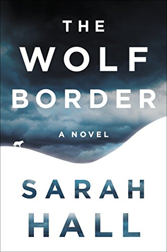 Image of The Wolf Border: A Novel