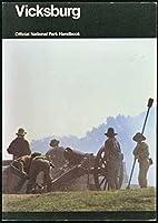 Vicksburg: Official National Park Handbook…
