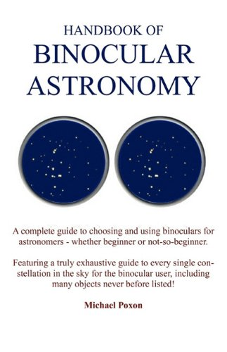 Handbook Of Binocular Astronomy