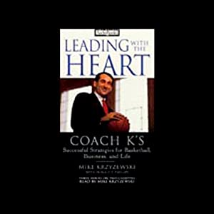Leading with the Heart | [Mike Krzyzewski, Donald T. Phillips]
