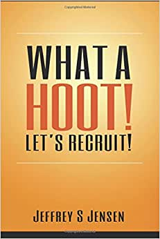 What A HOOT! Let's Recruit!