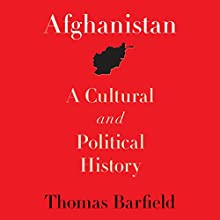 Afghanistan: A Cultural and Political History Audiobook by Thomas Barfield Narrated by Robin Bloodworth