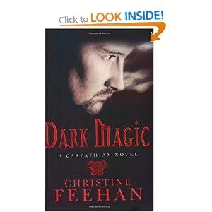 Dark Magic (Carpathian Novels) Christine Feehan