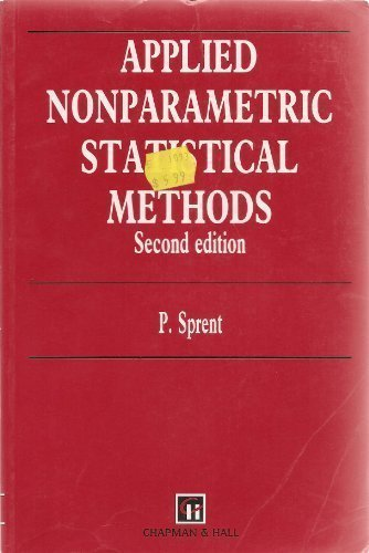 Applied Non-Parametric Statistical Methods, Second Edition (Chapman & Hall/CRC Texts in Statistical Science)